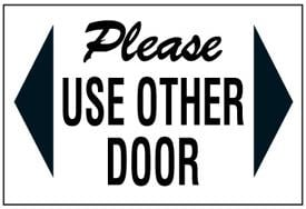please use other door