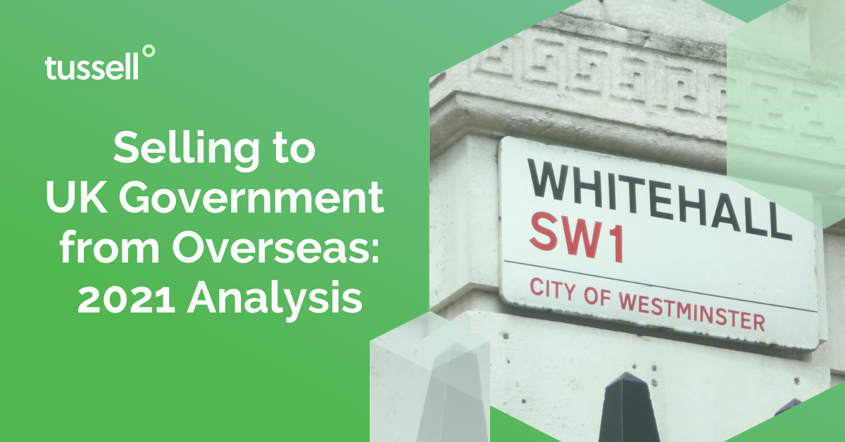 Selling to UK Government from Overseas: 2021 Analysis