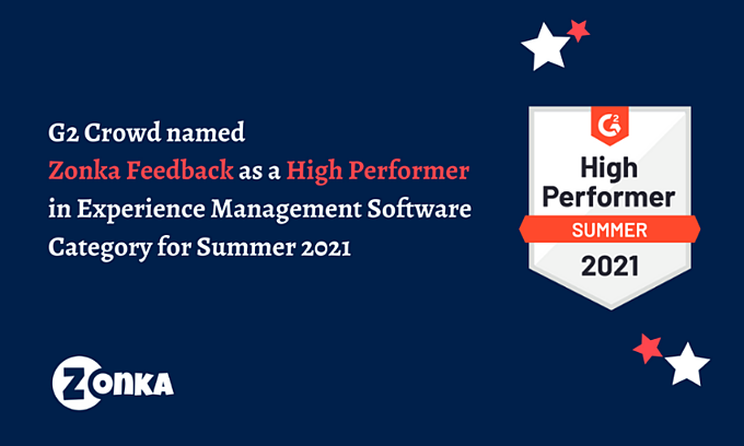 Zonka Feedback named as High Performer for Summer 2021 in Experience Management Category