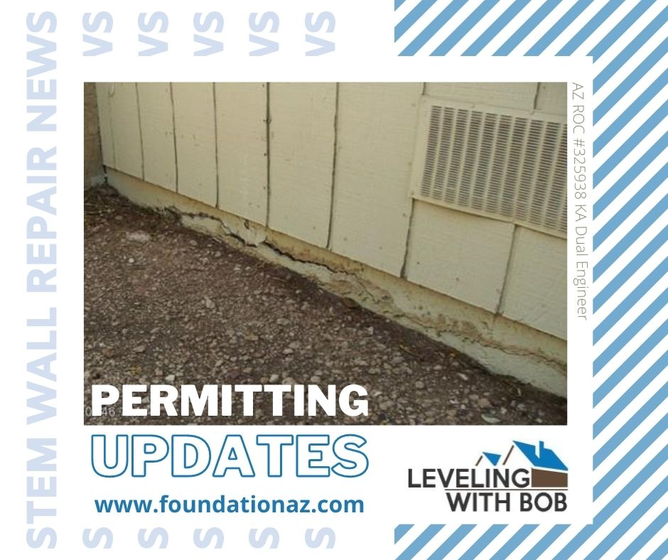 Stem Wall Permitting Update Phoenix Leveling with Bob
