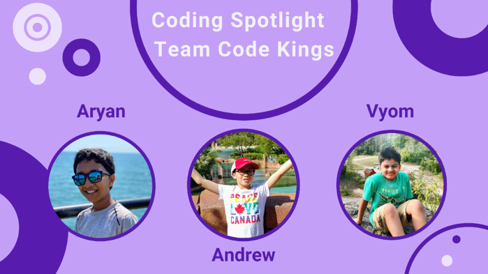 Team Code Kings - Aryan, Andrew & Vyom