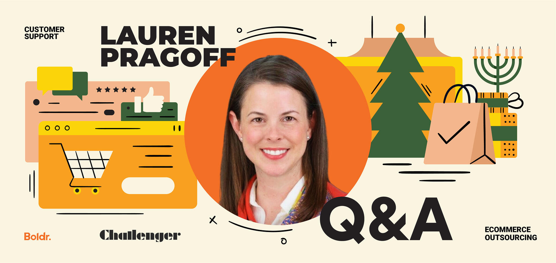 Q&A with Lauren Pragoff: eCommerce Customer Support Strategies for the Holidays