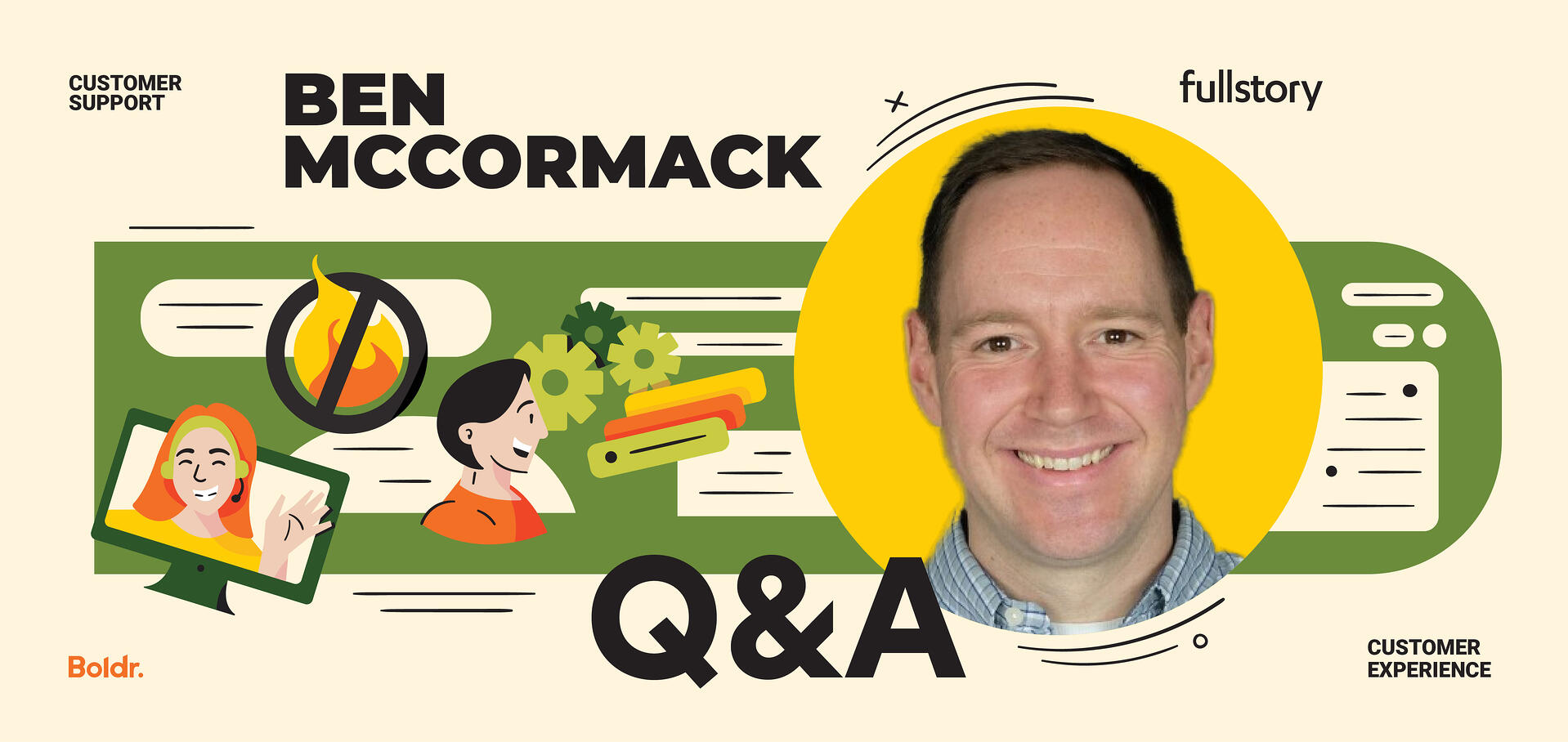 Q&A with Ben McCormack: Building a Thriving Customer Support Team