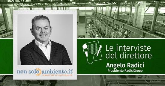 Le interviste del Direttore: Angelo Radici