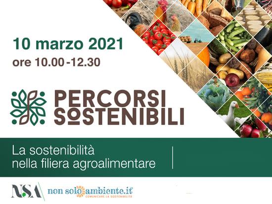 Percorsi Sostenibili: la sostenibilità nella filiera agroalimentare, il format di Nonsoloambiente.it