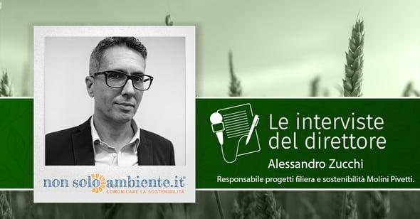 Le interviste del Direttore: Alessandro Zucchi di Molini Pivetti