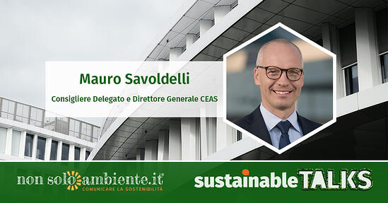 #SustainableTalks: Mauro Savoldelli di CEAS