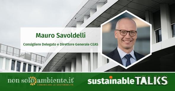#SustainableTalks: Mauro Savoldelli di CEAS