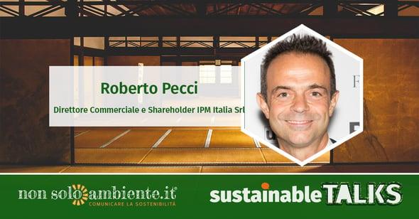 #SustainableTalks: Roberto Pecci di IPM Italia