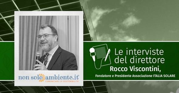 Le interviste del Direttore: Rocco Viscontini