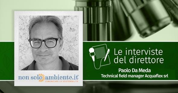Le interviste del Direttore: Paolo Da Meda
