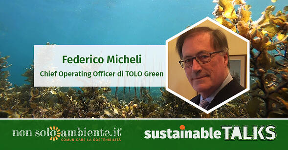#SustainableTalks: Federico Micheli di TOLO Green