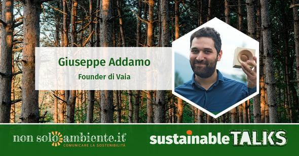 #SustainableTalks: Giuseppe Addamo di Vaia