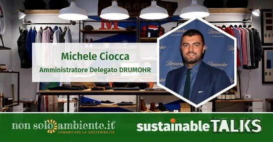 #SustainableTalks: Michele Ciocca di Drumohr