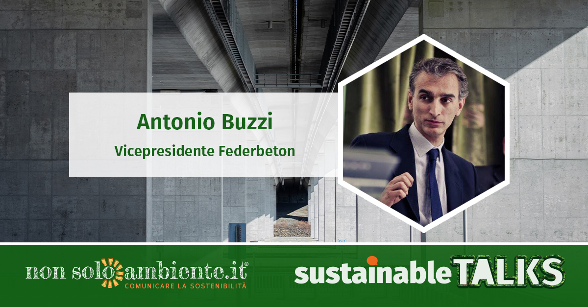 #SustainableTalks: Antonio Buzzi di Federbeton