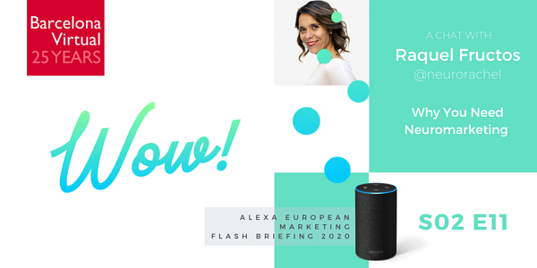 NEUROMARKETING · Alexa European Marketing Flashbriefing S02 E11