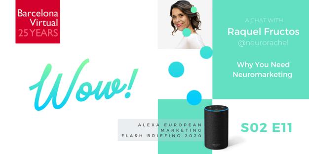 NEUROMARKETING · Alexa European Marketing Flashbriefing S02 E11