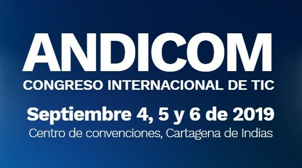 Llega ANDICOM a Colombia, el encuentro de líderes de la industria TIC