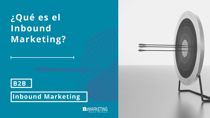 ¿Qué es el Inbound Marketing? BizMarketing
