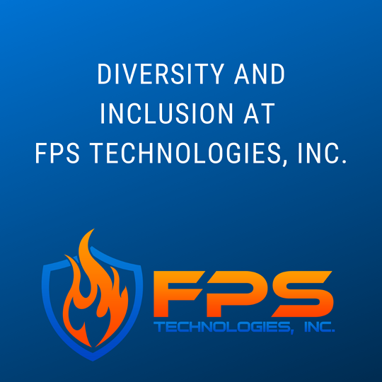 Diversity and Inclusion at FPS Technologies, Inc.