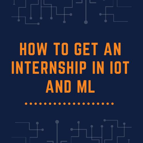 Internship in IoT+ML