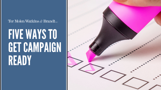 Five Ways to get Campaign Ready