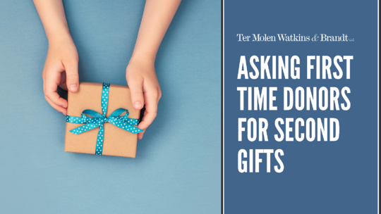 A Guide to Asking Donors for Second Gifts