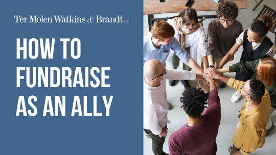 How to Fundraise as an Ally