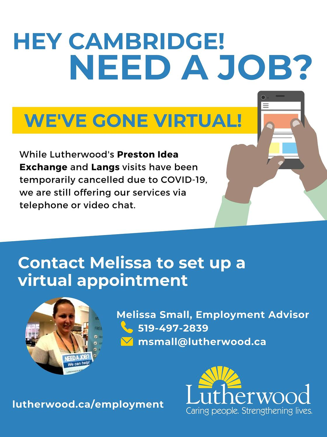 Contact Melissa an employment advisor if you are looking for a job in cambridge