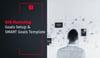 B2B Marketing Goals Setup & SMART Goals Template