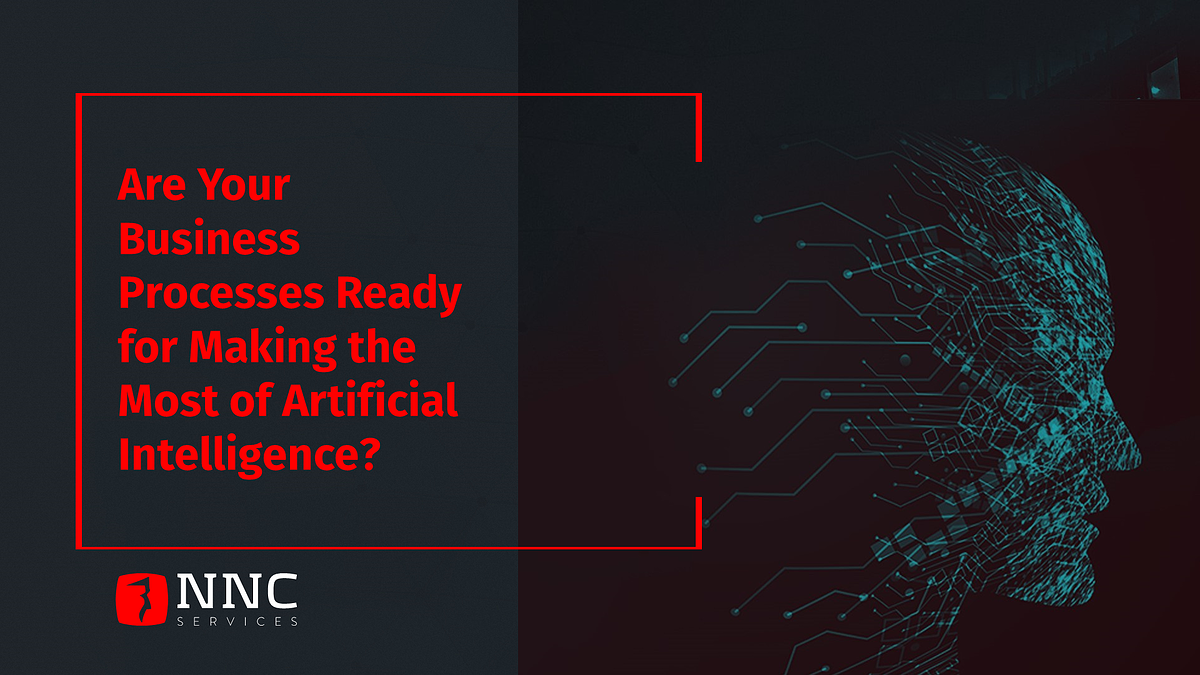 NNC Services AI Augmenting Business Processes