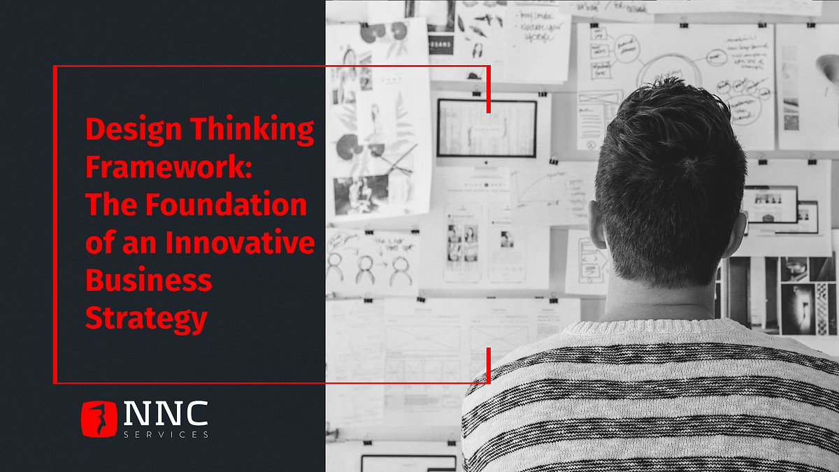 NNC Services Design Thinking processes explained by experts