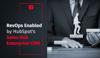 RevOps Enabled by HubSpot's CRM Sales Hub Enterprise