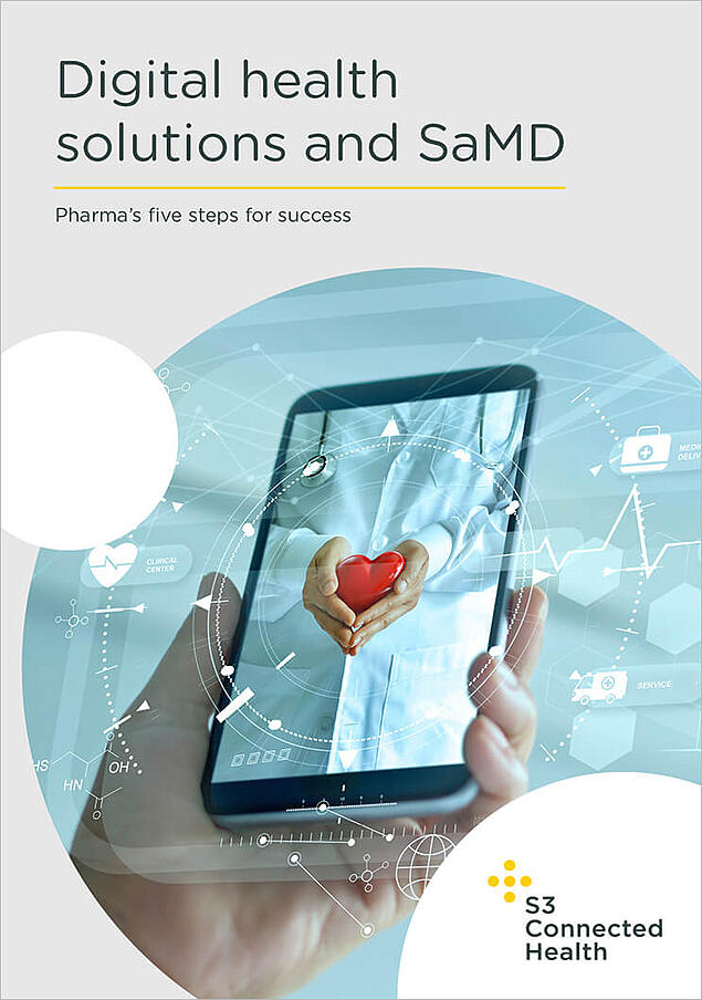 Digital health solutions and SaMD:Pharma's five steps for success