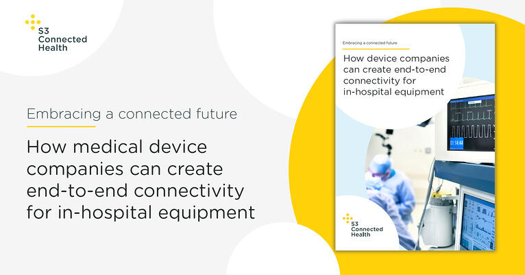 Whitepaper release: How medical device companies can create end-to-end connectivity for in-hospital equipment