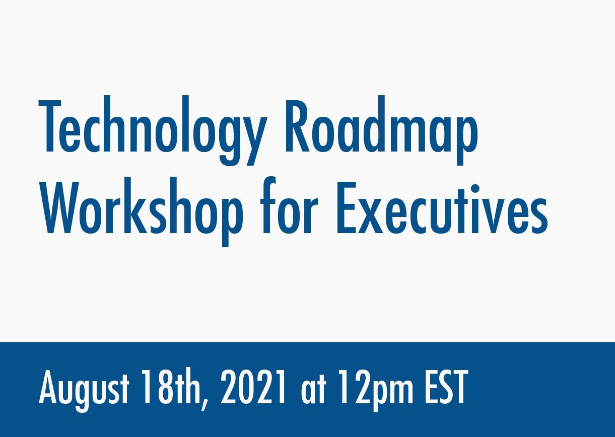Technology Roadmap Workshop