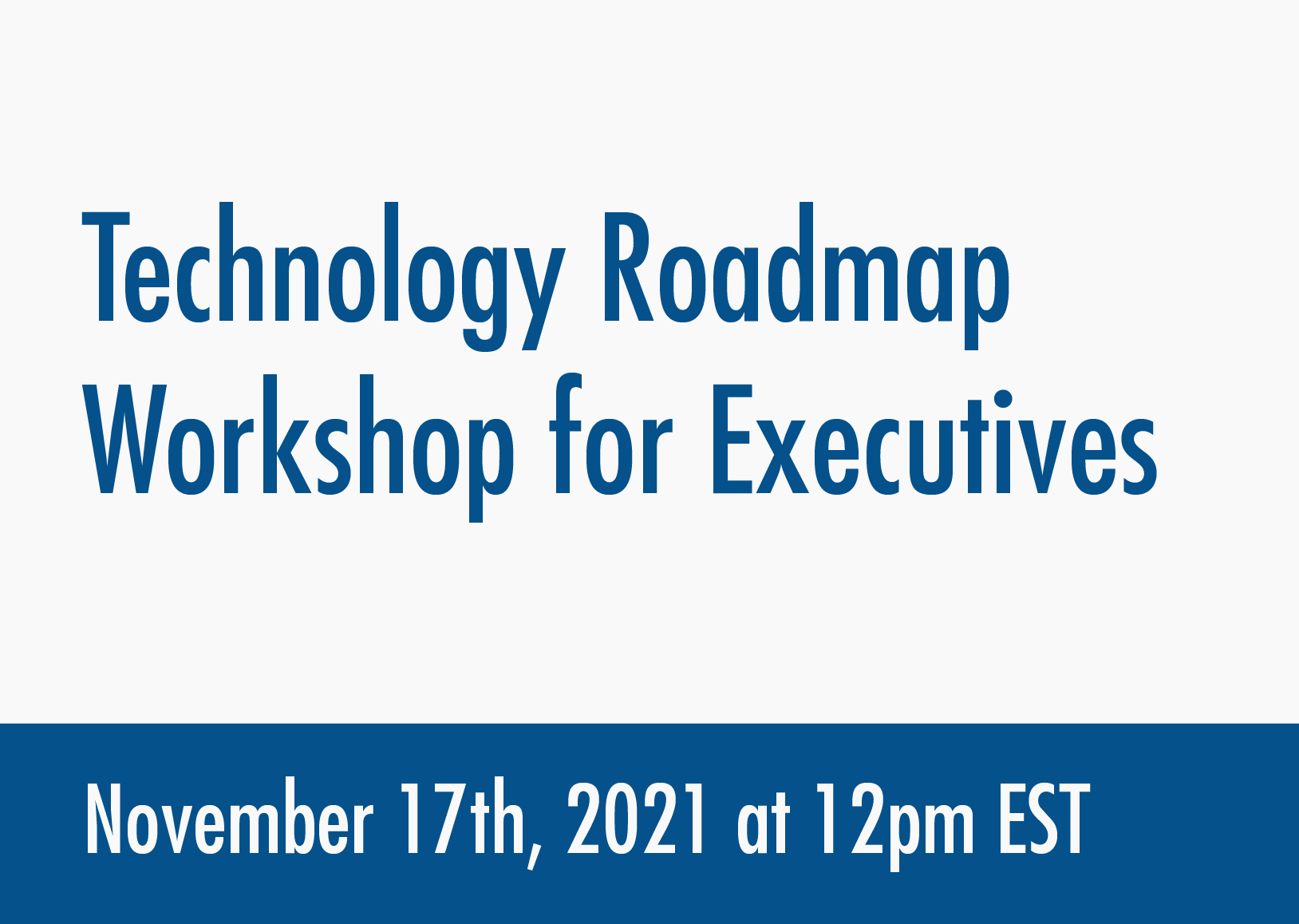 technology-roadmap-workshop-executives