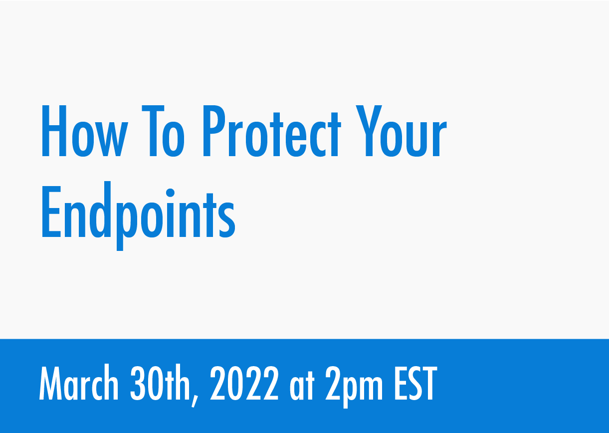 how-to-protect-your-endpoints