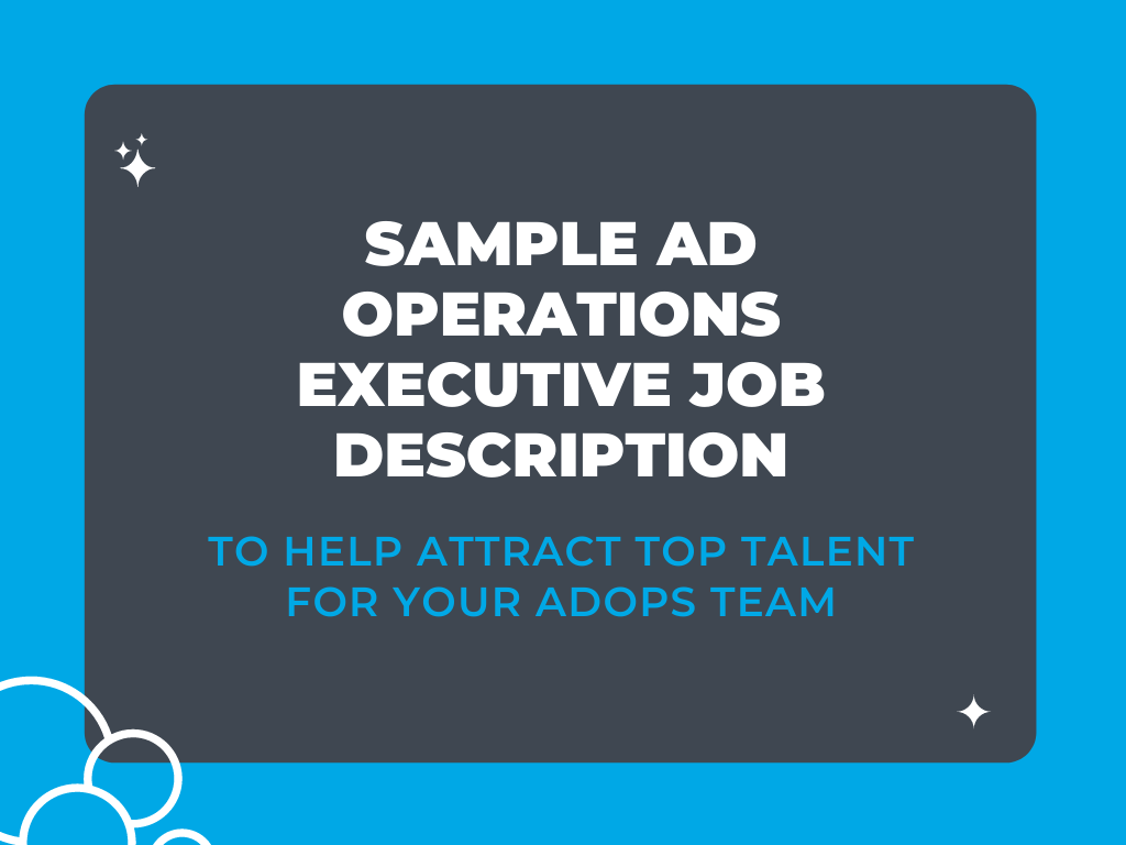 Sample Ad Operations Executive Job Description