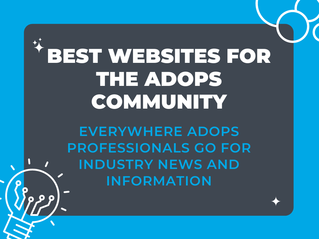 Best Websites For The Ad Ops Community