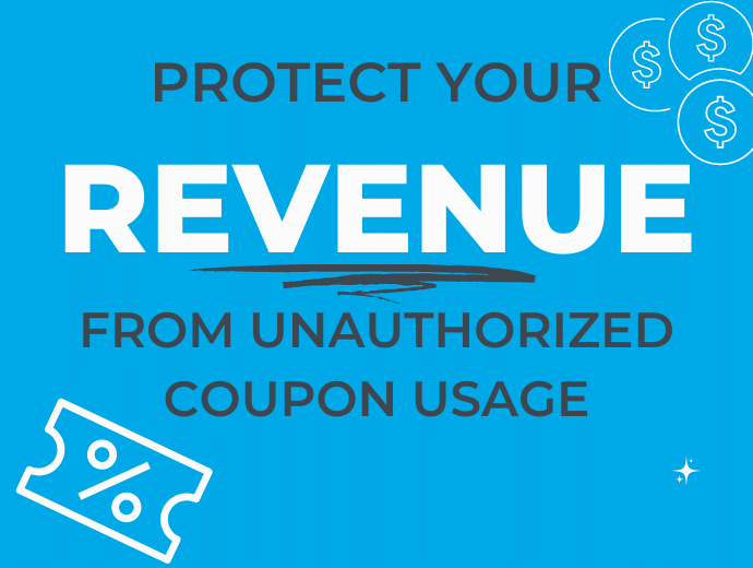 How to Increase Ecommerce Revenue by Preventing Unauthorized Coupon Usage