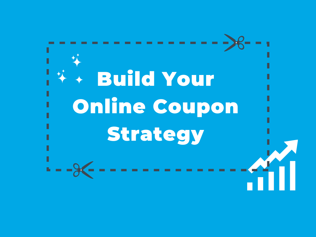 Build Your Online Coupon Strategy