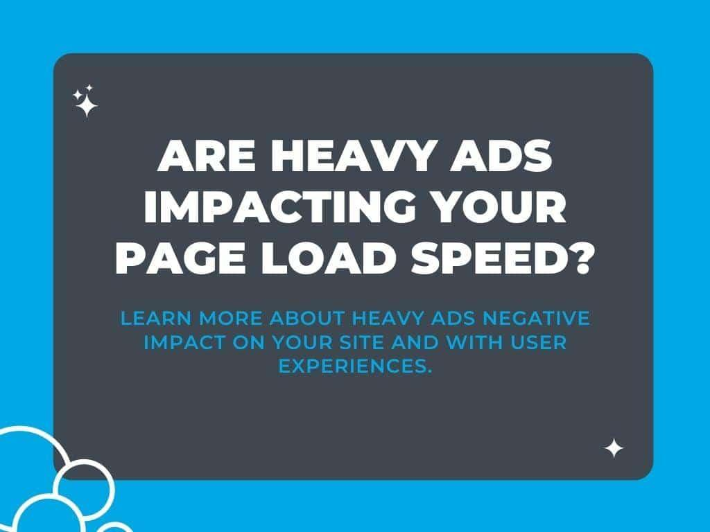 What Are Heavy Ads?