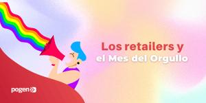 Los retailers que apoyan el Mes del Orgullo LGBTIQ+