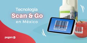 Tecnología Scan & Go para potenciar la omnicanalidad