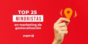 Los 25 minoristas con mejor marketing de geolocalización