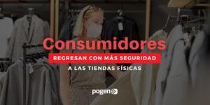 El 80% de los consumidores ya se siente seguro en las tiendas