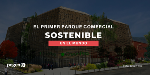Green Pea, el primer parque comercial sostenible