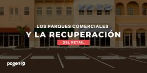 Parques comerciales: ¿al rescate del retail internacional?