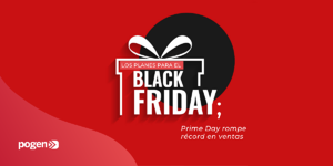 El Black Friday se extiende; Prime Day rompe récord
